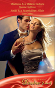 Mistress & a Million Dollars / Satin & A Scandalous Affair: Mistress & a Million Dollars (Diamonds Down Under, Book 3) / Satin & a Scandalous Affair (Diamonds Down Under, Book 4) (Mills & Boon Desire)