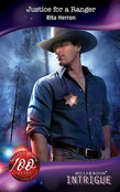 Justice for a Ranger (Mills & Boon Intrigue) (The Silver Star of Texas, Book 4)