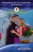 Blackmailed Into The Greek Tycoon's Bed (Mills & Boon Modern) (International Billionaires)