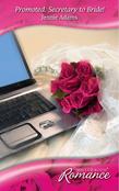Promoted: Secretary to Bride! (Mills & Boon Romance)