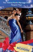 The Twelve-Month Marriage Deal (Mills & Boon Modern)