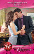 Hired: The Boss's Bride (Mills & Boon Romance)