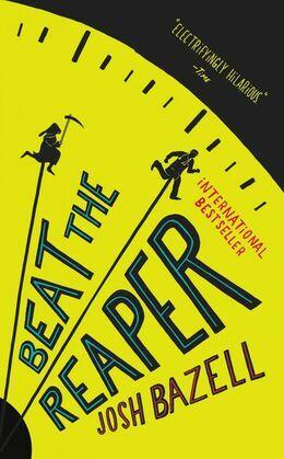 Beat the Reaper: A Novel