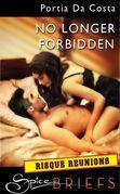 No Longer Forbidden (Mills & Boon Spice Briefs)