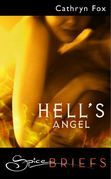 Hell's Angel (Mills & Boon Spice Briefs)