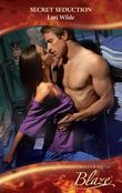 Secret Seduction (Mills & Boon Blaze) (Perfect Anatomy, Book 2)