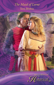 The Maid of Lorne (Mills & Boon Historical)