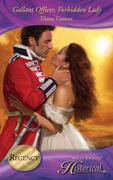 Gallant Officer, Forbidden Lady (Mills & Boon Historical)
