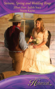 Stetsons, Spring and Wedding Rings: Rocky Mountain Courtship / Courting Miss Perfect / Courted by the Cowboy (Mills & Boon Historical)