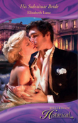 His Substitute Bride (Mills & Boon Historical)