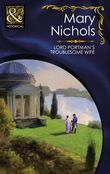Lord Portman's Troublesome Wife (Mills & Boon Historical) (The Piccadilly Gentlemen's Club, Book 3)