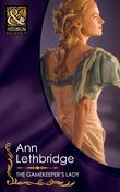 The Gamekeeper's Lady (Mills & Boon Historical)