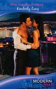 What Happens in Vegas… (Mills & Boon Modern Heat)