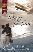 On the Wings of Love (Mills & Boon Superhistorical)