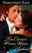 The Captain's Wicked Wager (Mills & Boon Modern)