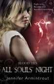 Blood Ties Book Four: All Souls' Night (A Bloodties Novel, Book 4)