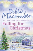 Falling for Christmas: A Cedar Cove Christmas / Call Me Mrs. Miracle