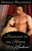 Innocent in the Harem (Mills & Boon Historical Undone)