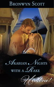 Arabian Nights with a Rake (Mills & Boon Historical Undone)