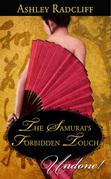 The Samurai's Forbidden Touch (Mills & Boon Historical Undone)