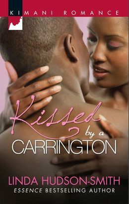 Kissed by a Carrington (Mills & Boon Kimani)