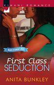 First Class Seduction (Mills & Boon Kimani)