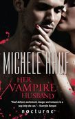 Her Vampire Husband (Mills & Boon Nocturne) (Wicked Games, Book 4)