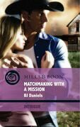 Matchmaking with a Mission (Mills & Boon Intrigue)