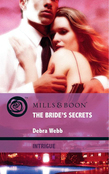 The Bride's Secrets (Mills & Boon Intrigue) (Colby Agency: Elite Reconnaissance Division, Book 2)