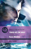 Touch of the Wolf (Mills & Boon Intrigue) (Nocturne, Book 8)