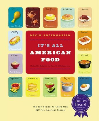 It's All American Food: The Best Recipes for More than 400 New American Classics