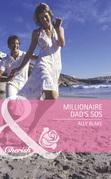 Millionaire Dad's SOS (Mills & Boon Romance)