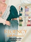 Regency Silk & Scandal eBook Bundle Volumes 1-4: The Lord and the Wayward Lady / Paying the Virgin's Price / The Smuggler and the Society Bride / Claiming the Forbidden Bride (Mills & Boon e-Book Collections)