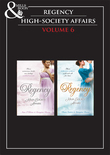 Regency High Society Vol 6: The Enigmatic Rake / The Lord And The Mystery Lady / The Wagering Widow / An Unconventional Widow (Mills & Boon e-Book Collections)