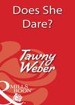 Does She Dare? (Mills & Boon Blaze)