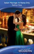Italian Marriage: In Name Only (Mills & Boon Modern)