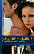 Scandal: Unclaimed Love-Child (Mills & Boon Modern)