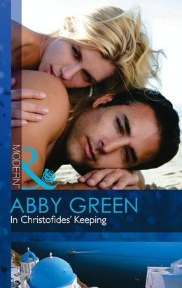 In Christofides' Keeping (Mills & Boon Modern)