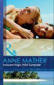 Innocent Virgin, Wild Surrender (Mills & Boon Modern)