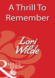 A Thrill To Remember (Mills & Boon Blaze)