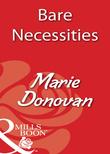 Bare Necessities (Mills & Boon Blaze)
