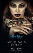 Medusa's Folly (Mills & Boon Spice)