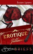 Erotique: Jillian (Mills & Boon Spice)