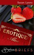 Erotique: Alex (Mills & Boon Spice)