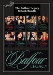 The Balfour Legacy: Mia's Scandal / Kat's Pride / Emily's Innocence / Sophie's Seduction / Zoe's Lesson / Annie's Secret / Bella's Disgrace / Olivia's Awakening (Mills & Boon e-Book Collections) (The Balfour Legacy)