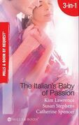 The Italian's Baby of Passion: The Italian's Secret Baby / One-Night Baby / The Italian's Secret Child (Mills & Boon By Request)