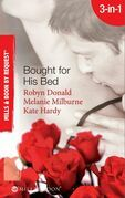 Bought for His Bed: Virgin Bought and Paid For / Bought for Her Baby / Sold to the Highest Bidder! (Mills & Boon By Request)