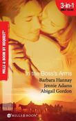 In the Boss's Arms: Having the Boss's Babies / Her Millionaire Boss / Her Surgeon Boss (Mills & Boon By Request)