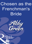 Chosen As The Frenchman's Bride (Mills & Boon Modern)