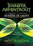 Queene Of Light (Mills & Boon M&B) (Lightworld/Darkworld, Book 1)